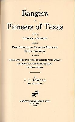 1964 Rangers and Pioneers of Texas by A. J. Sowell, Ltd 750 Copies, HB