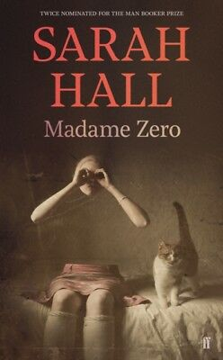 Madame Zero, Hall, Sarah (Author), 9780571290017