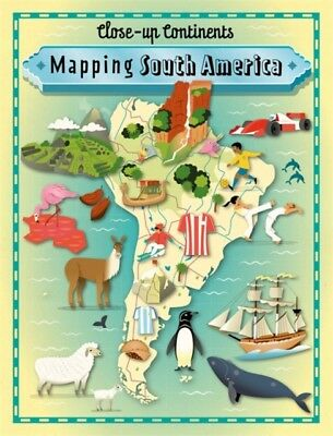 Mapping South America (Close-up Continents) (Paperback), Rockett,. 9781445141015