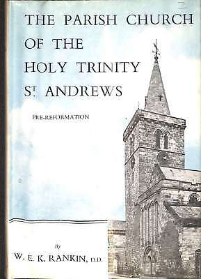 Parish Church of Holy Trinity, St.Andrews: Pre-reformation (St.Andrews Universit