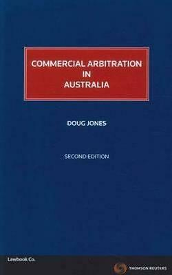 NEW Commercial Arbitration in Australia By Doug Jones Paperback Free Shipping