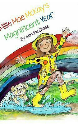 Millie Mae Mckay's Magnificent Year by Sandra Chase (English) Hardcover Book