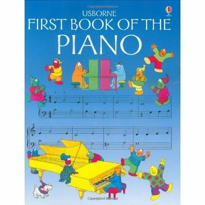 First Book of the Piano (Usborne First Music) - Paperback NEW O'Brien, Eileen 19
