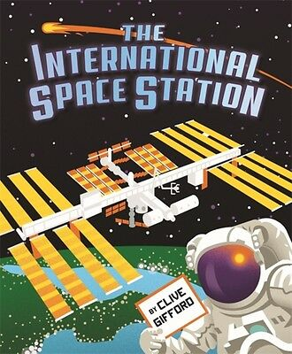 International Space Station, Gifford, Clive, Schlitzkus, Dan, 9781526302168