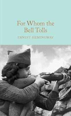 For Whom the Bell Tolls (Macmillan Collector's Library) (Hardcove...