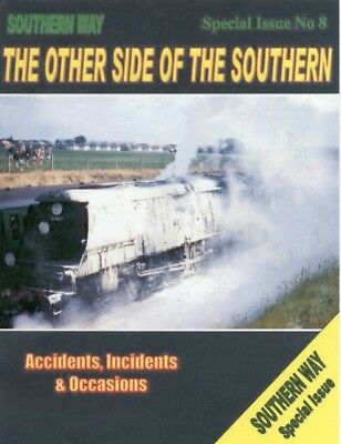Southern Way: Special Issue No.8: The Other Side of the Southern (Southern Way .