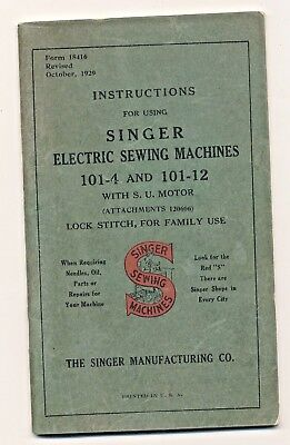1929 Singer Sewing Machine 101-4 & 101-12 Operating Instructions