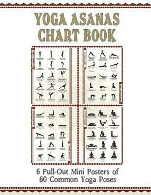 Yoga Asanas Poster Book: lllustrated Chart of 60 Common Yoga Postures (Positions