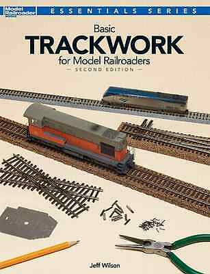 KALMBACH BOOK BASIC TRACKWORK for MODEL RAILROADERS SECOND EDITION