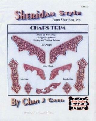 Leather craft Instructions Sheridan Style CHAP TRIM Chan J Geer