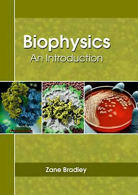 Biophysics: An Introduction by Zane Bradley (English) Hardcover Book Free Shippi