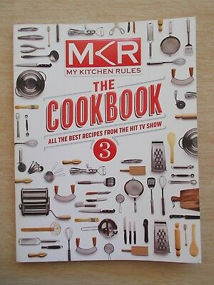 MKR The Cookbook 3~My Kitchen Rules~All The Best Recipes From Hit TV Show~P/B