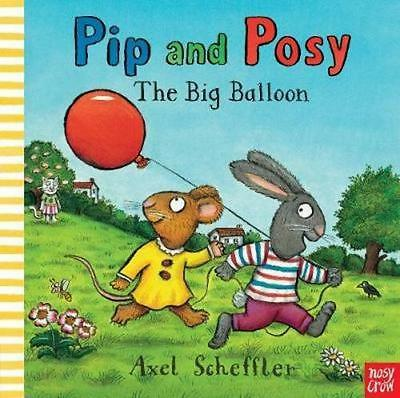 NEW Pip and Posy By Axel Scheffler Paperback Free Shipping