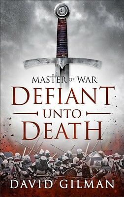 Defiant Unto Death (Master of War) (Hardcover), Gilman, David, 9781781851906
