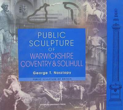 Public Sculpture of Warwickshire, Coventry and Solihull - Public Sculpture of Br