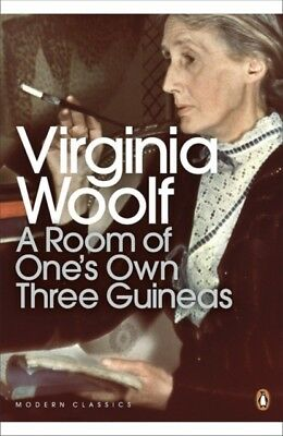 A Room of One's Own / Three Guineas (Penguin Modern Classics) (Pa. 9780141184609