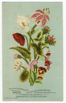 DAVIS SEWING MACHINE Embroidery Victorian Trade Card FLOWERS Lily Fuchsia etc