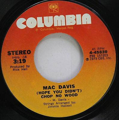Country 45 Mac Davis - (Hope You Didn'T) Chop No Wood / Your Side Of The Bed On