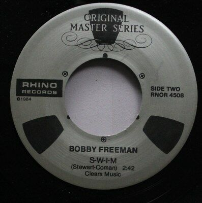 Soul Nm! 45 Bobby Freeman - S-W-I-M / C'Mon And Swin On Rhino Records