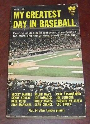 Baseball My Greatest Day In Baseball stories by Mantle ,Mays,Ruth ,Koufax 1968