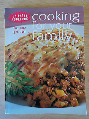 Everyday Cookbook~Cooking For Your Family~Gina Steer~Recipes~256pp P/B~2006
