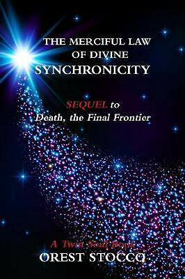 The Merciful Law of Divine Synchronicity by Orest Stocco (English) Paperback Boo