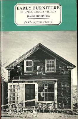 """""""EARLY FURNITURE IN UPPER CANADA VILLAGE"""" by Jeanne Minhinnick 1967"""