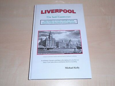 2003 Liverpool The Irish Connection Hardcover Book By Michael Kelly