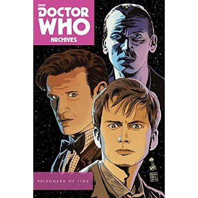 Doctor Who Archives: Prisoners of Time Omnibus - Paperback NEW Tipton, Scott 02/