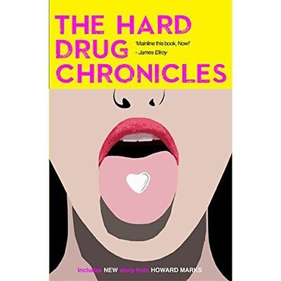 Hard Drug Chronicles, The - Paperback NEW Jerry Stahl (Au 2013-11-26