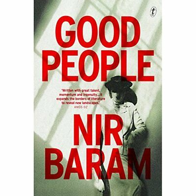 Good People - Paperback NEW Nir Baram(Autho 29 Sept. 2016