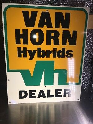 "VAN HORN Hybrid Seed Corn Double Sided Metal Sign 19"" X 23 1/2"""