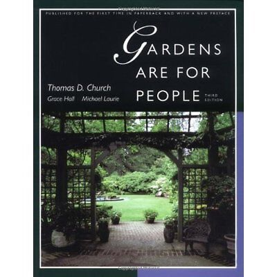 Gardens Are for People 3e - Paperback NEW Church, T 1995-06-23