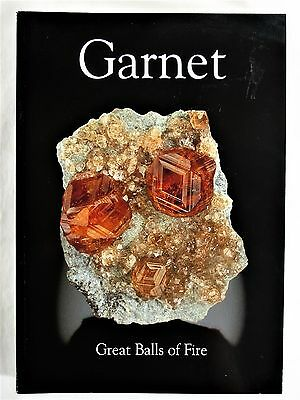 GARNET Great Balls of Fire MINERALOGICAL/GEOLOGICAL BOOK PUBLICATION 2008 NO. 11