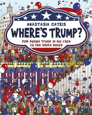 Where's Trump?: Find Donald Trump in his race to the White House ...