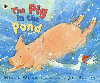 NEW The Pig in the Pond By Martin Waddell Paperback Free Shipping