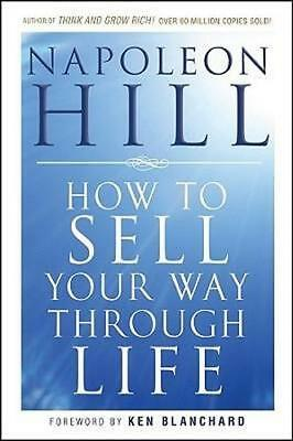 NEW How To Sell Your Way Through Life By Napoleon Hill Paperback Free Shipping