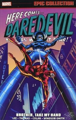 Daredevil Epic Collection Brother Take M, Lee, Stan, Thomas, Roy, 9781302904258