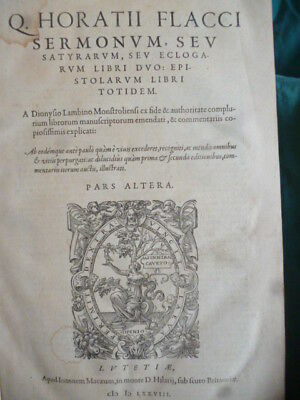 1578 LAMBINO COMMENTA ORAZIO. Carmi, Sermoni, Satire, Epistole  Due volumi.