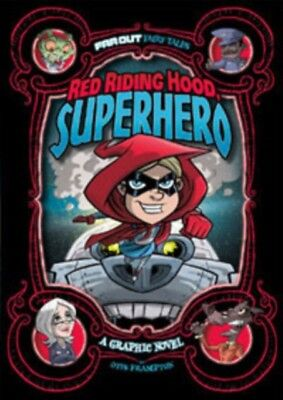 Red Riding Hood, Superhero: A Graphic Novel (Far Out Fairy Tales)...