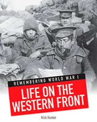 Life on the Western Front (Remembering World War I) (Paperback), . 9781406261431