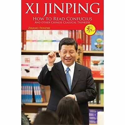 Xi Jinping: How to Read Confucius and Other Chinese Cla - Hardcover NEW Zhang Fe