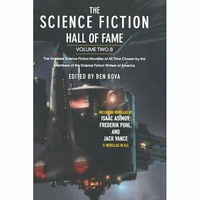 The Science Fiction Hall of Fame: Volume Two B - Paperback NEW Ben Bova 2010-02-