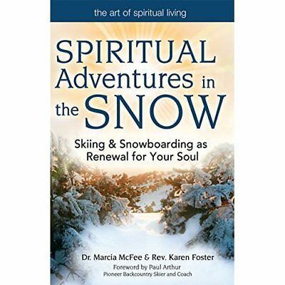 Spiritual Adventures in the Snow: Skiing and Snowboardi - Paperback NEW McFee, D