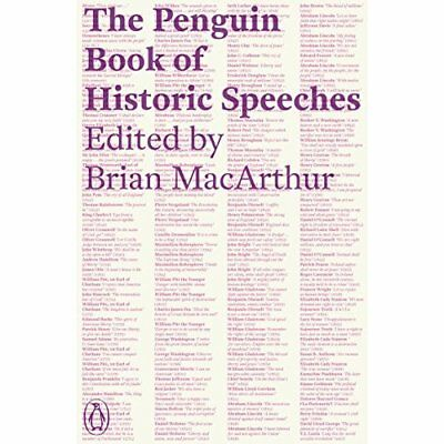 The Penguin Book of Historic Speeches - Paperback NEW MacArthur, Bria 2012-05-03