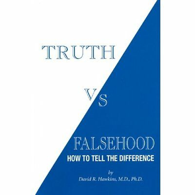 Truth Vs Falsehood: How to Tell the Difference - Paperback NEW Hawkins, David  2
