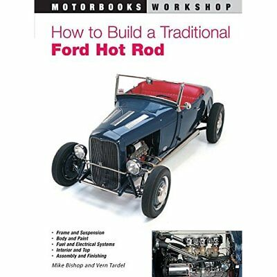 How to Build a Traditional Ford Hot Rod - Paperback NEW Bishop, Mike 2000-08-17