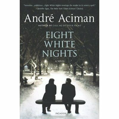 Eight White Nights - Paperback NEW Andre Aciman 2011-02-01