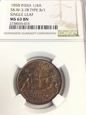 1858 (W) British East India Co 1/4 Anna, Type B/1 Single Leaf, NGC MS-63 BN