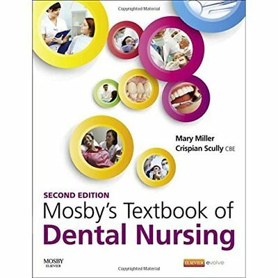 Mosby's Textbook of Dental Nursing, 2e - Paperback NEW Mary Miller MA( 2015-06-2